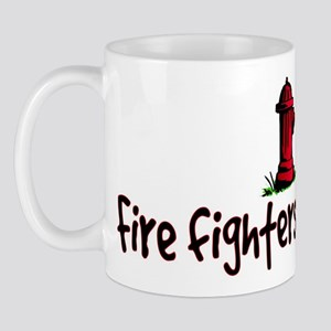 """""""Fire fighters are hot!"""" Mug"""