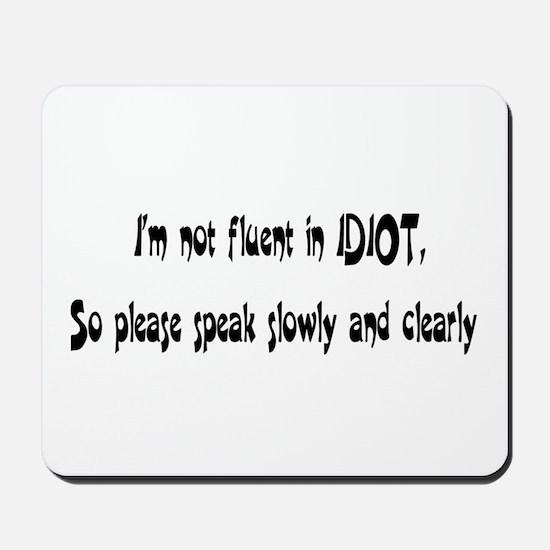 idiot Mousepad