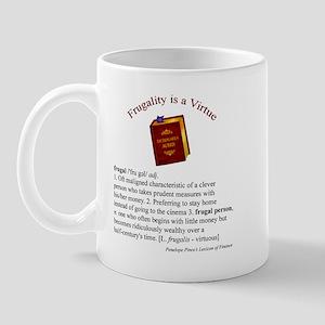 Frugality is a Virtue Mug