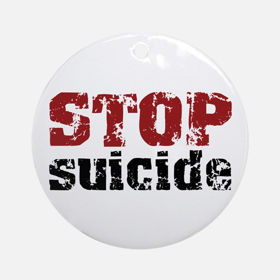 STOP Suicide Ornament (Round)