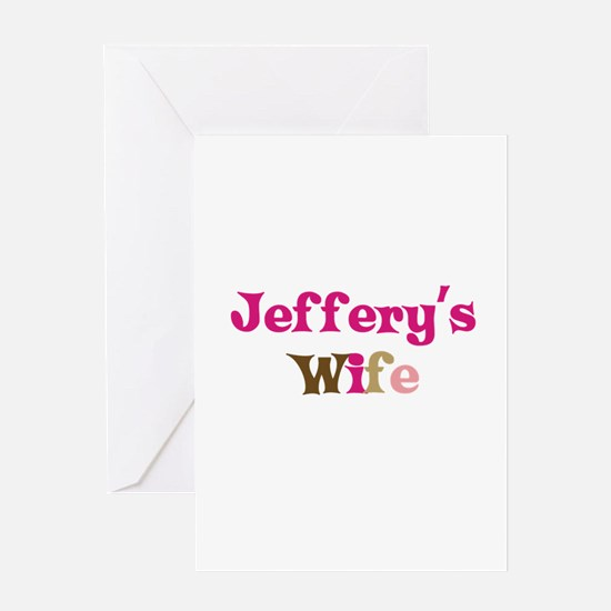 Jeffery's Wife Greeting Card