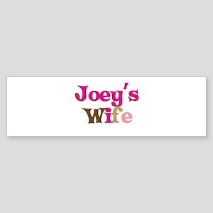 Joey's Wife Bumper Sticker