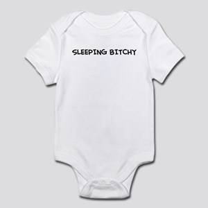 """Sleeping Bitchy"" Infant Bodysuit"