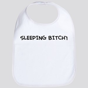 """Sleeping Bitchy"" Bib"