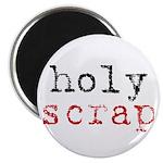 Holy Scrap - Scrapbooking Magnet