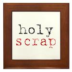 Holy Scrap - Scrapbooking Framed Tile
