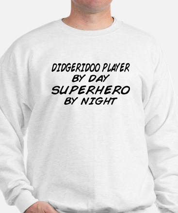 Didgeridoo Superhero by Night Sweatshirt
