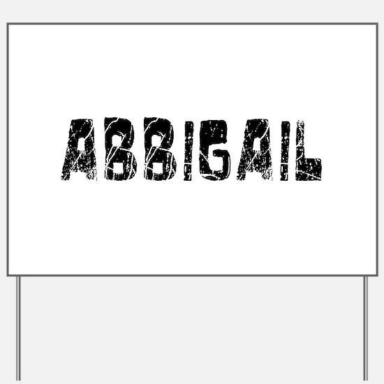 Abbigail Faded (Black) Yard Sign