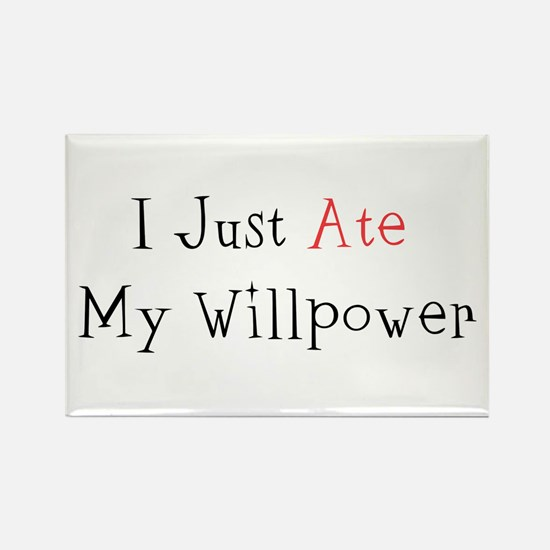 I Just Ate My Willpower Rectangle Magnet