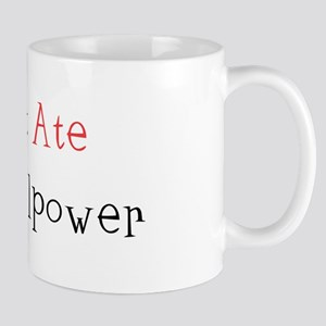 I Just Ate My Willpower Mug