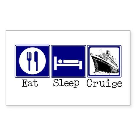Eat, Sleep, Cruise Rectangle Sticker