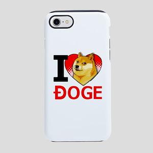 I Love Doge Dogecoin iPhone 8/7 Tough Case
