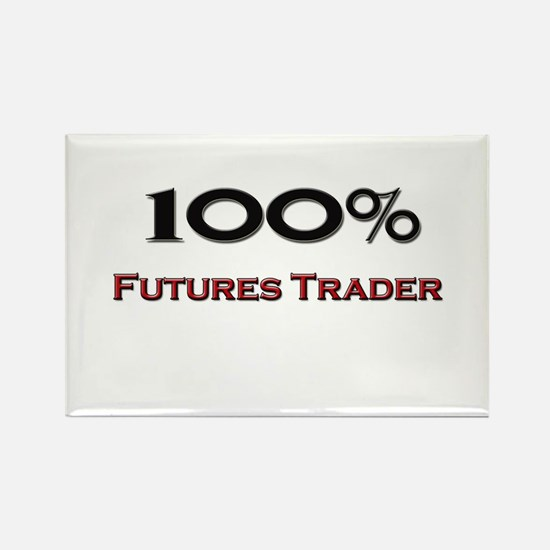 100 Percent Futures Trader Rectangle Magnet