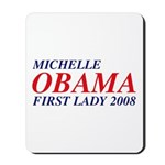 Michelle Obama First Lady 2008 Mousepad
