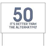50th Gift Ideas, 50 Yard Sign
