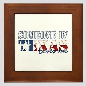 Someone in Texas Framed Tile