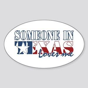 Someone in Texas Sticker (Oval)
