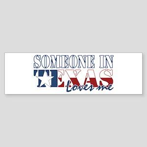 Someone in Texas Bumper Sticker