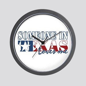Someone in Texas Wall Clock