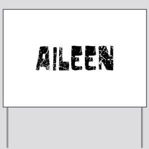 Aileen Faded (Black) Yard Sign