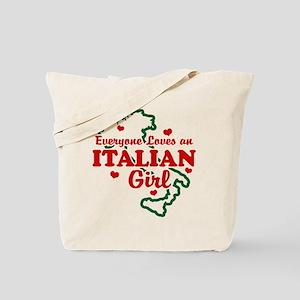 Everyone Loves an Italian girl Tote Bag