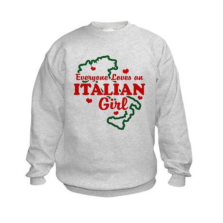 Everyone Loves an Italian girl Kids Sweatshirt