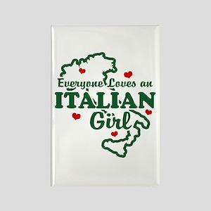 Everyone Loves an Italian girl Rectangle Magnet