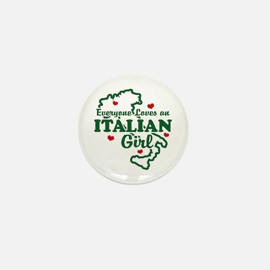 Everyone Loves an Italian girl Mini Button