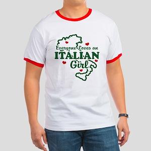 Everyone Loves an Italian girl Ringer T