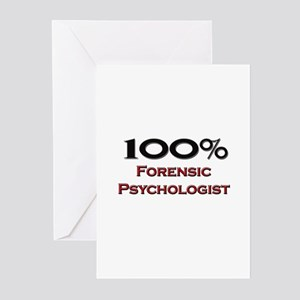100 Percent Forensic Psychologist Greeting Cards (