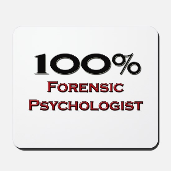 100 Percent Forensic Psychologist Mousepad
