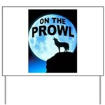 WOLF PROWL Yard Sign