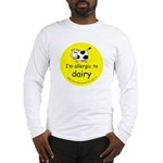 allergic to dairy Long Sleeve T-Shirt