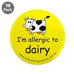 "allergic to dairy 3.5"" Button (10 pack)"