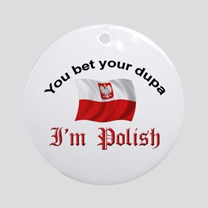 Polish Dupa 5 Ornament (Round)