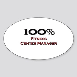 100 Percent Fitness Center Manager Oval Sticker