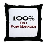 100 Percent Fish Farm Manager Throw Pillow