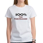 100 Percent Fish Farm Manager Women's T-Shirt