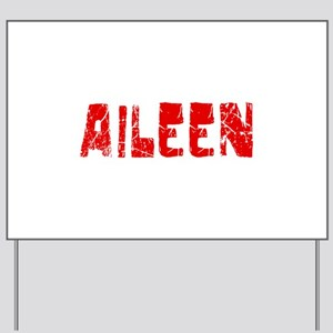 Aileen Faded (Red) Yard Sign