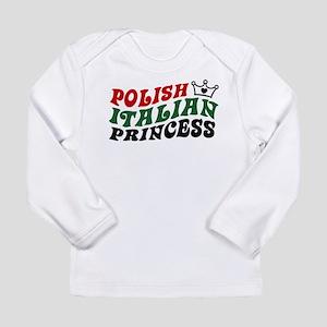 Polish Italian Princess Long Sleeve T-Shirt