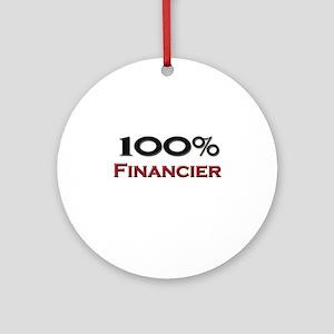 100 Percent Financier Ornament (Round)