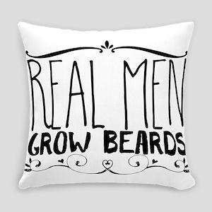 Real men grow beards Everyday Pillow