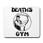 Death's Gym Mousepad