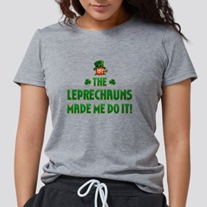 The Leprechauns Made Me Do I T-Shirt