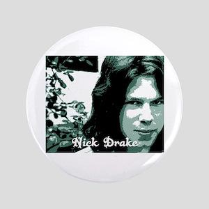 "3.5"" Button Nick Drake"