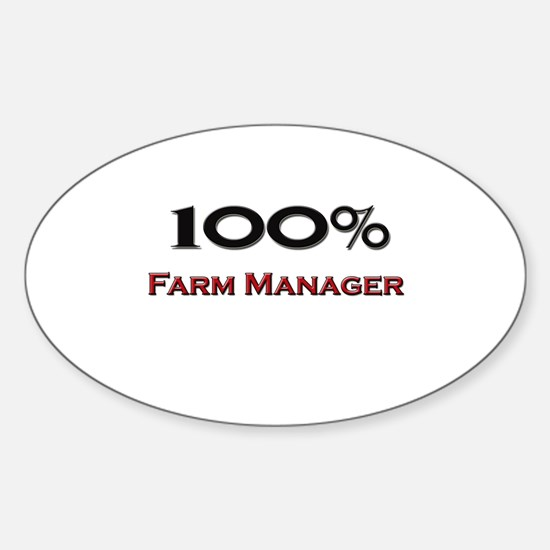 100 Percent Farm Manager Oval Decal