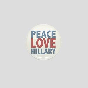 Peace Love Hillary Clinton Mini Button