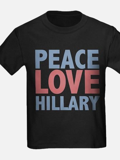 Peace Love Hillary Clinton T