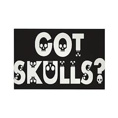 Got Skulls? Rectangle Magnet (10 pack)