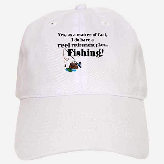 Reel Retirement Plan Baseball Baseball Cap